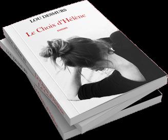 Le Choix d'Hélène, Lou Desmurs - 2016